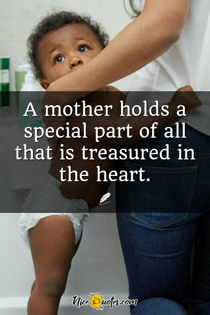 A mother holds a special part