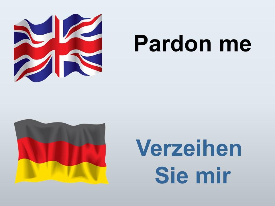Pardon me in German