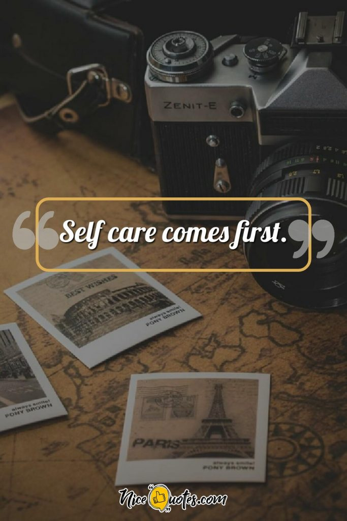 Self care comes first