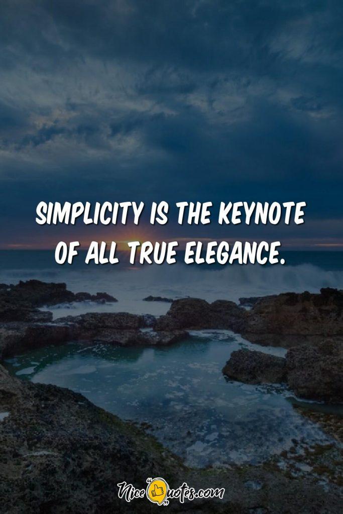 Simplicity is true elegance