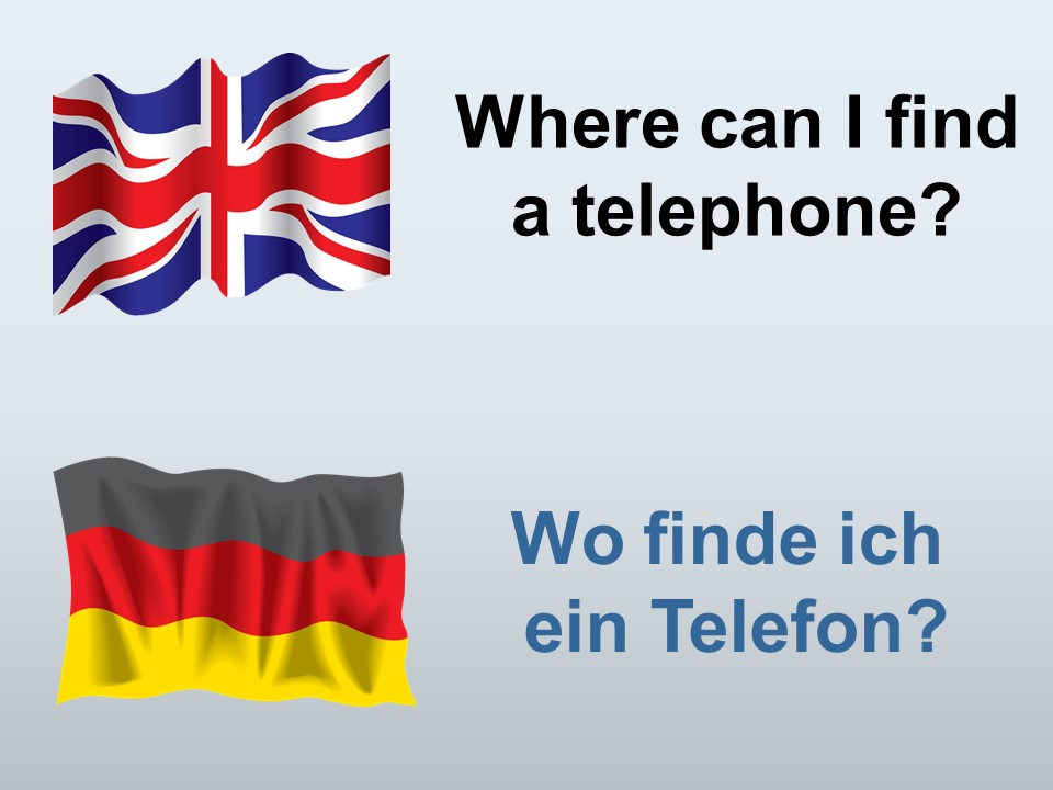 Ho to say, Where can I find a telephone in German