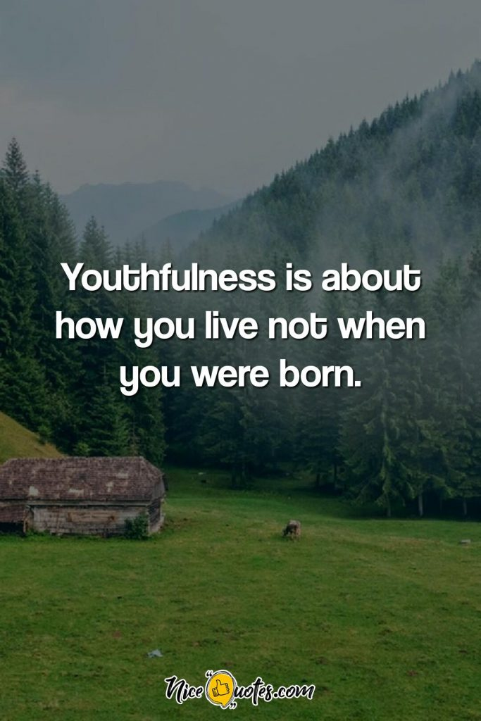 Youthfulness is about how you live