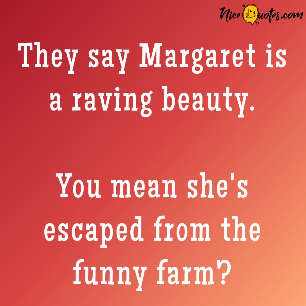 margaret_is_a_raving_beauty