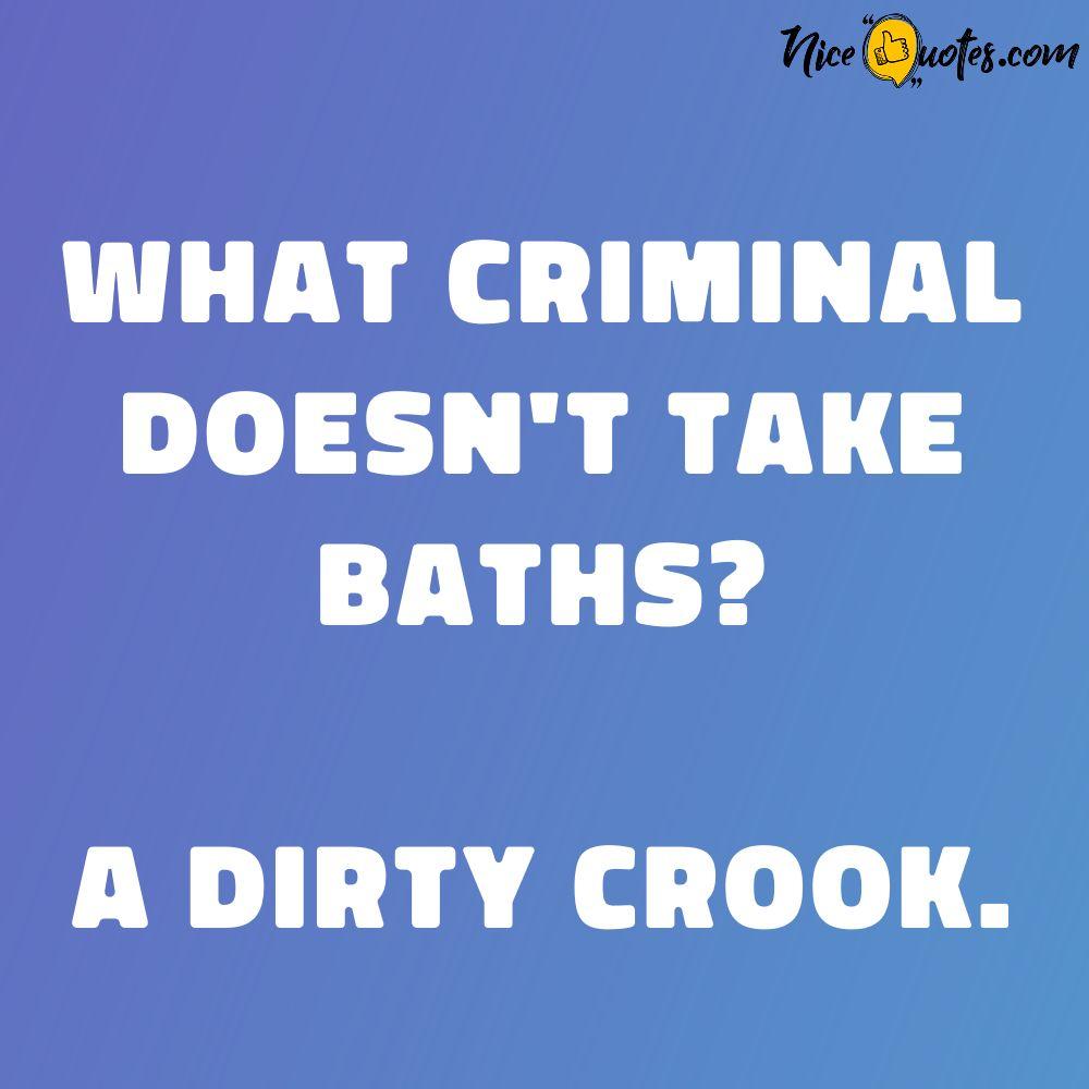what_criminal_doesn_t_take_baths