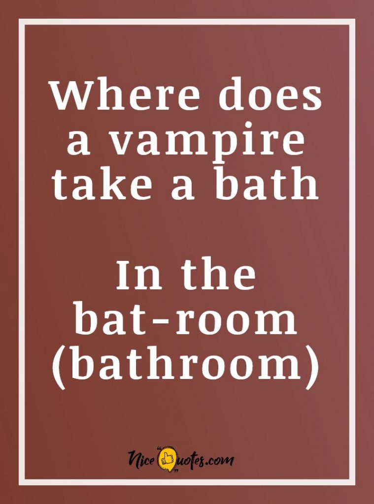 where_does_a_vampire_take_a_bath