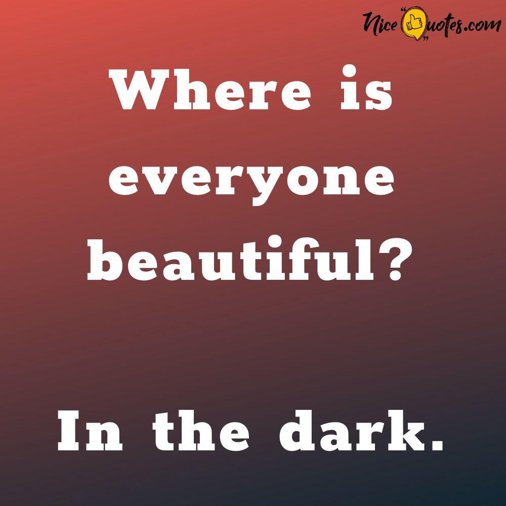where_is_everyone_beautiful
