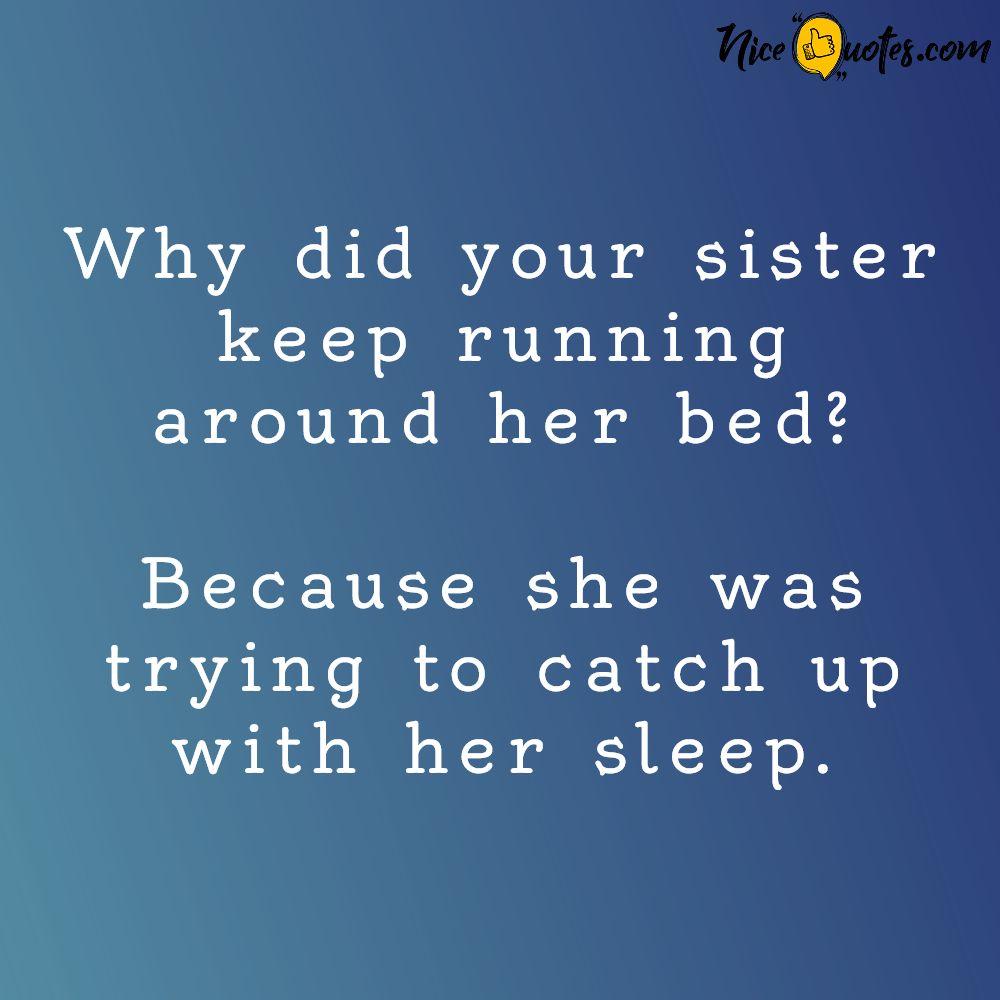 running_around_her_bed