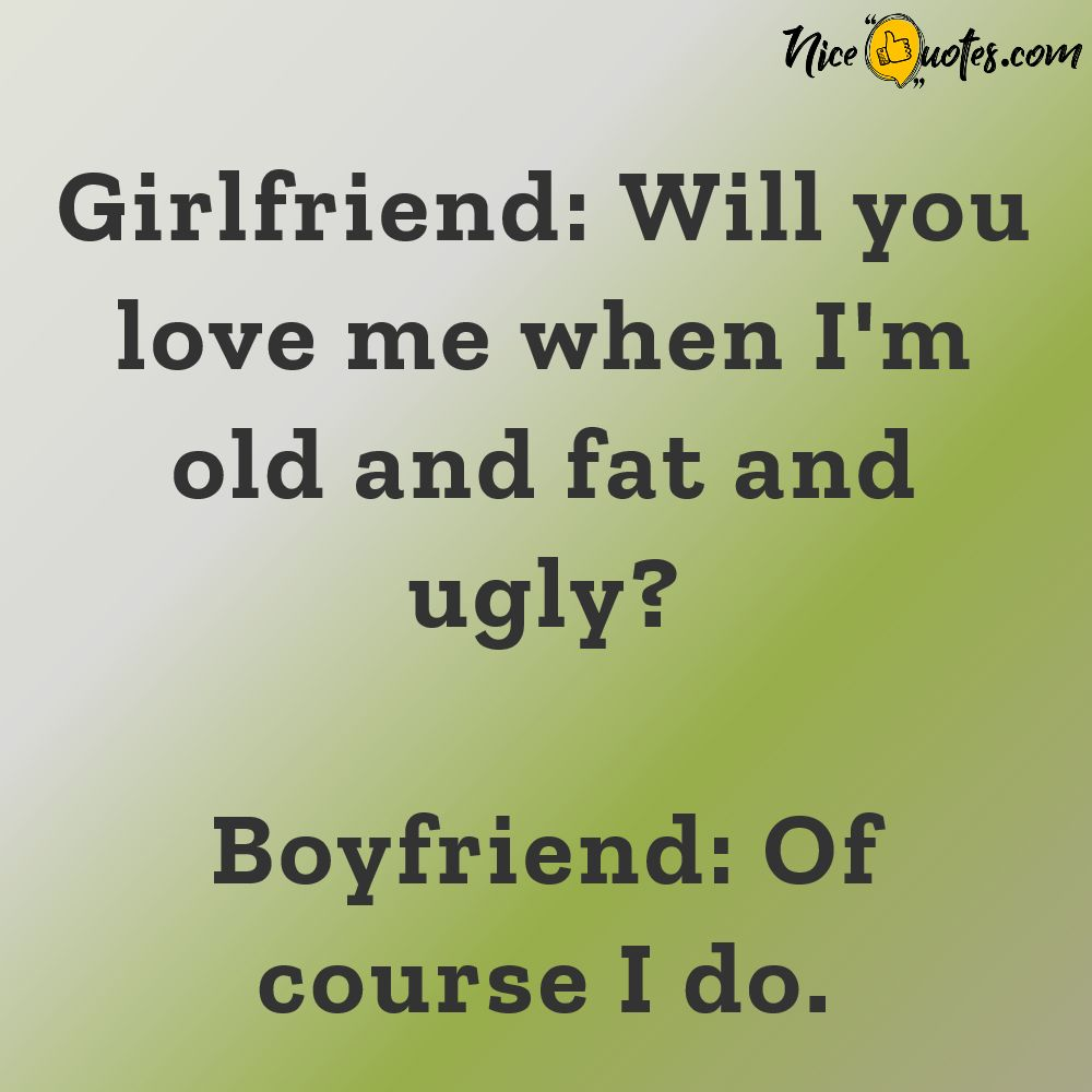 will_you_love_me_when_i_m_old_and_fat