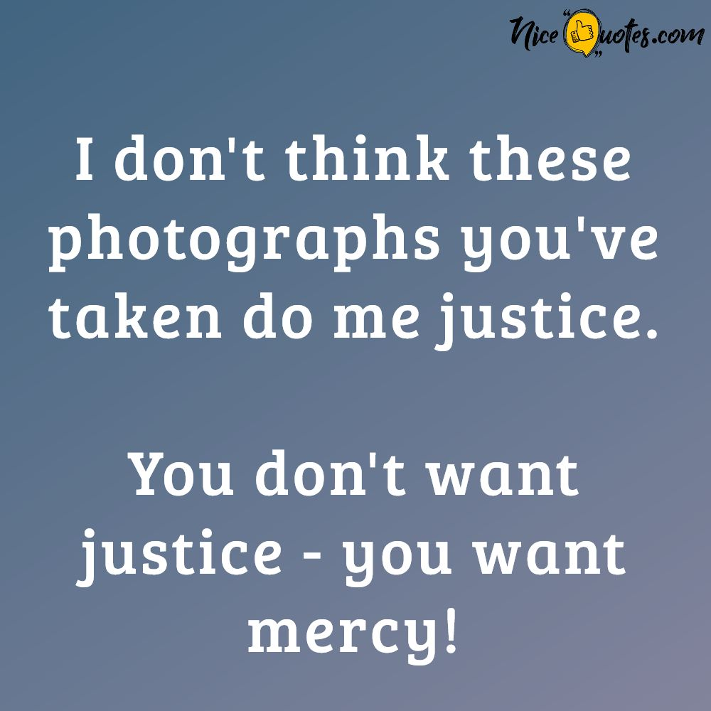 you_don_t_want_justice