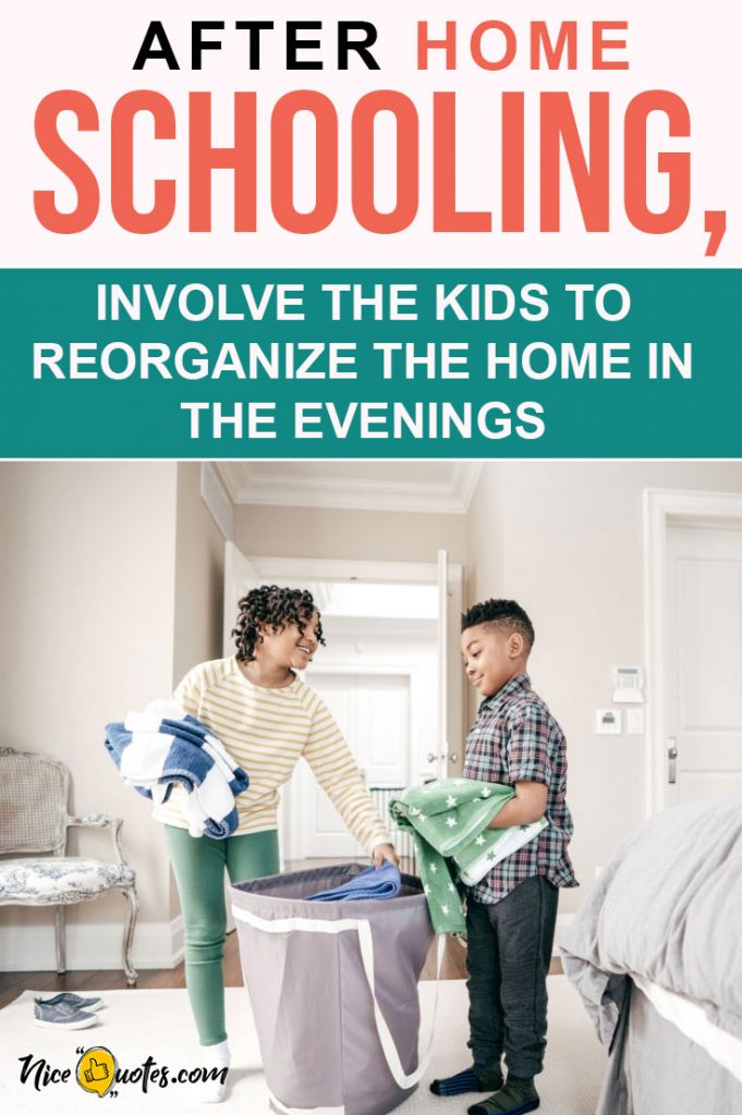 After-Home-Schooling-Involve-The-Kids-To-Reorganize