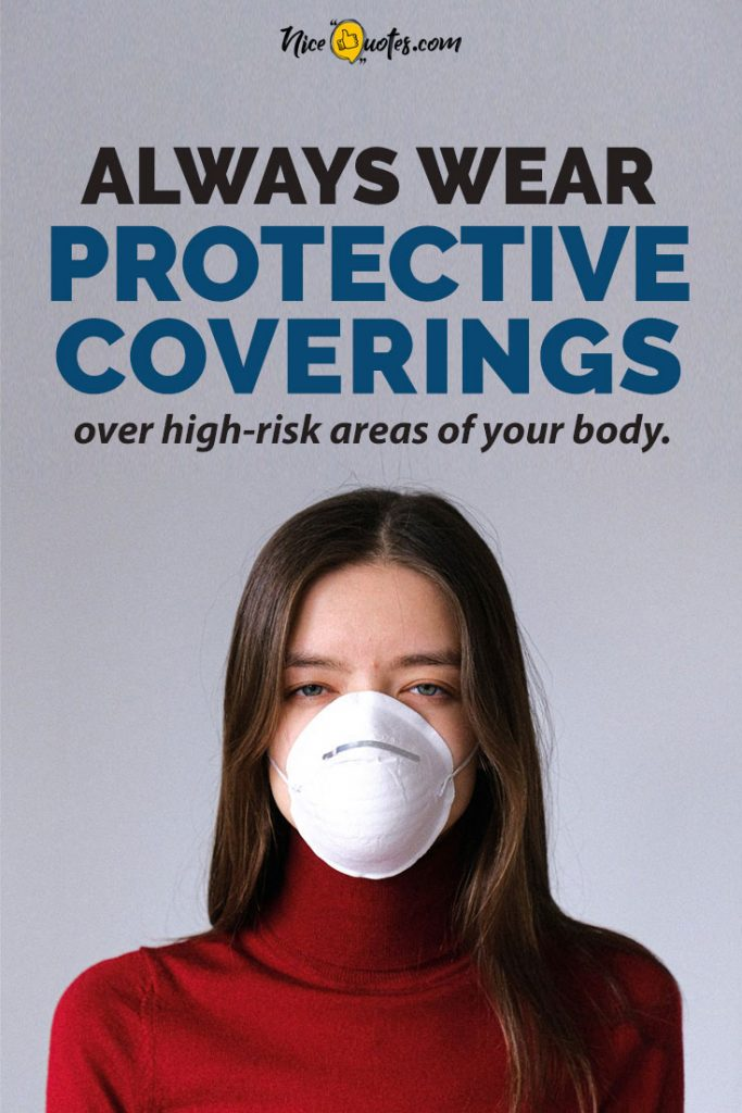 wear-protective-coverings-over-high-risk-areas