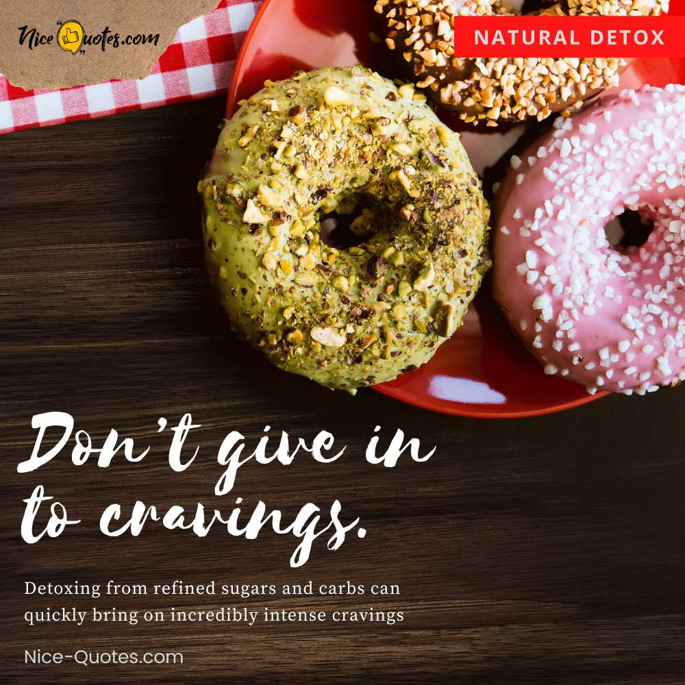 Detoxing from refined sugars and carbs