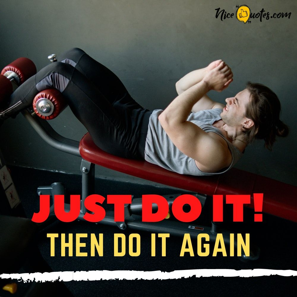 fitness quotes - just do it and do it again