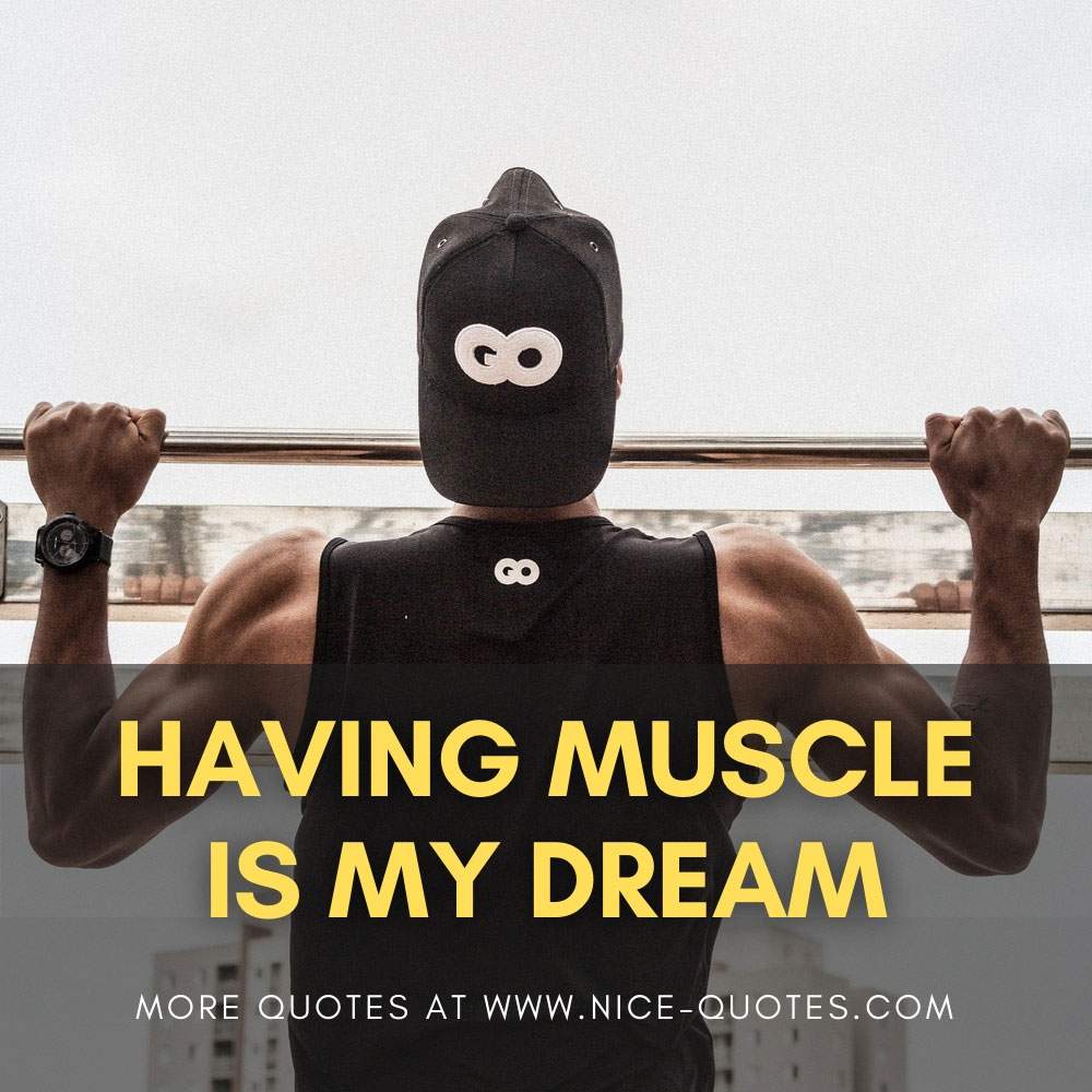gym-quotes-having-muscle-is-my-dream